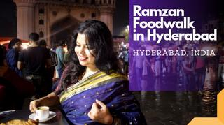Ramzan street food in Hyderabad