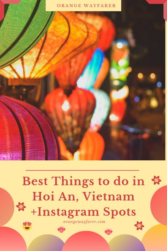 Hoi An travel guide with best places to visit and the best Instagram spots off the ancient town.  Hoi an the ancient post town of Vietnam is a UNESCO heritage site. #vietnam #hoian #hoiantravel #vietnamtravel #thingstodoinhoian #orangewayfarer #travelhoian #asia